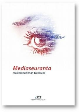 Mediaseuranta maineenhallinnan työkaluna