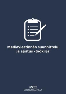 Mediaviestinnän suunnittelu ja ajoitus -työkirja